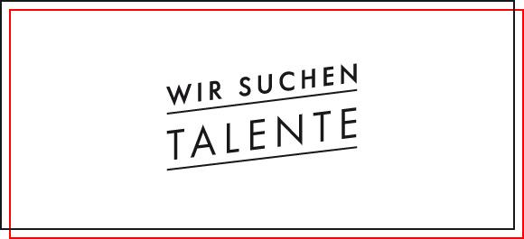 Wir suchen Talente
